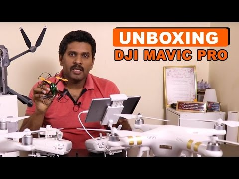 DJI Mavic Pro | It's FINALLY HERE!!!!  Unboxing | TAMIL