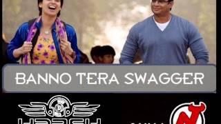 BANNO TERA SWAGGER - DJ HARSH ALLAHBADI FT DJ ANUJ