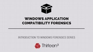windows Application Compatibility Forensics