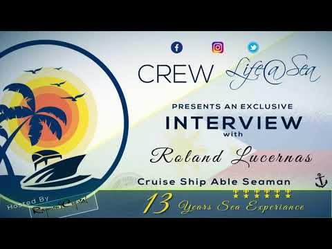 Cruise Ship Able Seaman with Roland Lucernas