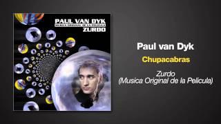 Paul van Dyk - Chupacapras - from the album ZURDO