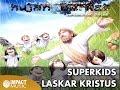 Superkids - Laskar Kristus