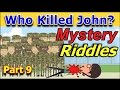 UNSOLVED POPULAR MYSTERY RIDDLES (PART 9) - Can You Solve It?