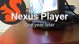 nexus player one year later review