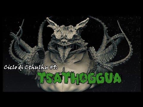 Ciclo di Cthulhu #10: Tsathoggua
