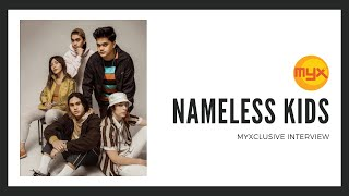 Nameless Kids on MYXclusive