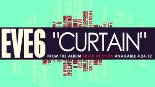 Eve 6 - Curtain