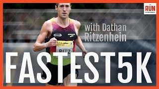 Run Your Fastest 5k with Dathan Ritzenhein