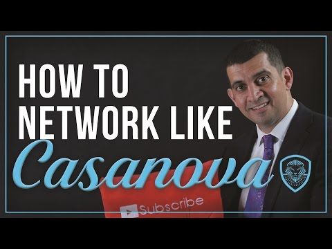 How to Network Like Casanova