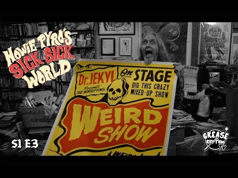 """Howie Pyro's Sick Sick World - """"Spook Shows"""" S1E3"""