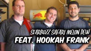 Shisha Review: Starbuzz Safari Melon Dew [feat. HOOKAH FRANK]