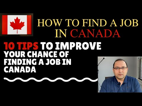 How To Get A Job In Canada - 10 Important Tips To Your Success