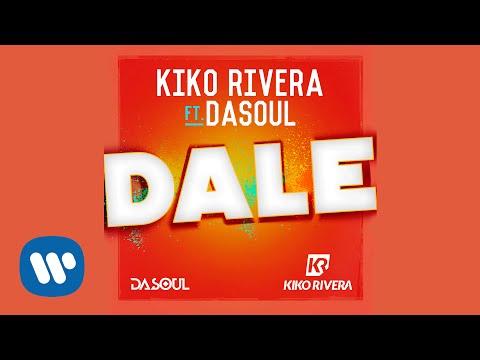 Kiko Rivera – Dale (feat. Dasoul) (Audio Oficial) #CarácterLatino