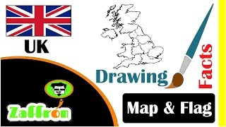 Learn UK Country Facts, Geography, Map & Flag Drawings | تعلم جغرافيا بريطانيا | 国の事実と地理 | zaffron