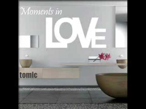 Tomic - Moments in Love (Art of Noise) - Original & Tribal Cut Previews