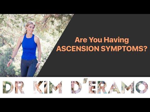 Are You Having ASCENSION SYMPTOMS? - Dr  Kim D'Eramo