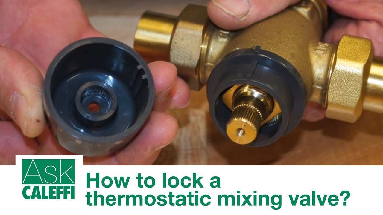 How To Lock A Thermostatic Mixing Valve Youtube