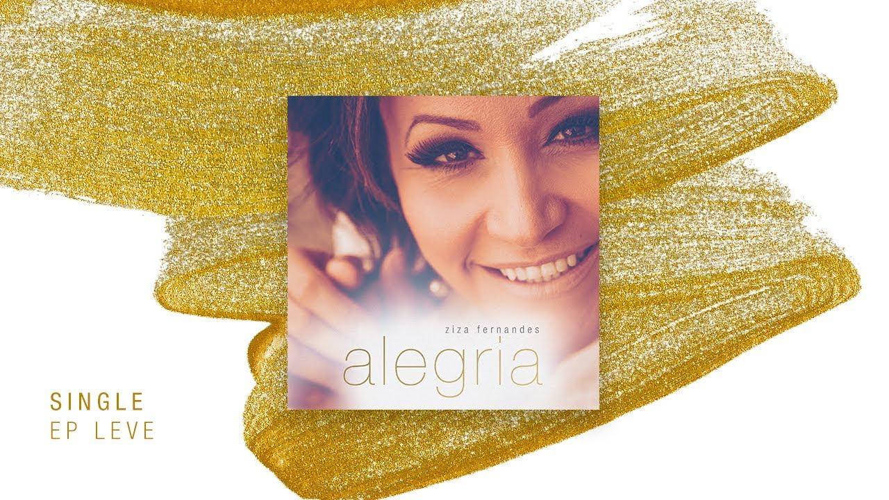 Alegria | EP Leve | Ziza Fernandes  [Official Lyric Video]