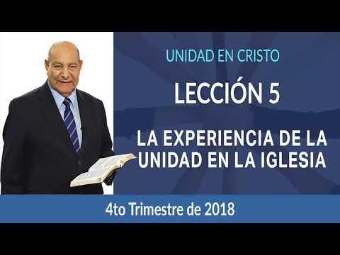 Pr. Bullón - Lección 5 - La experiencia de la unidad en la iglesia primitiva