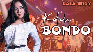 Kalah Bondo [ koplo jaranan ] ~ Lala Widy | cover PEPEH SADBOY