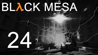 Black Mesa - Прохождение игры на русском - Глава 17: Нарушитель ч.1 [#24] | PC