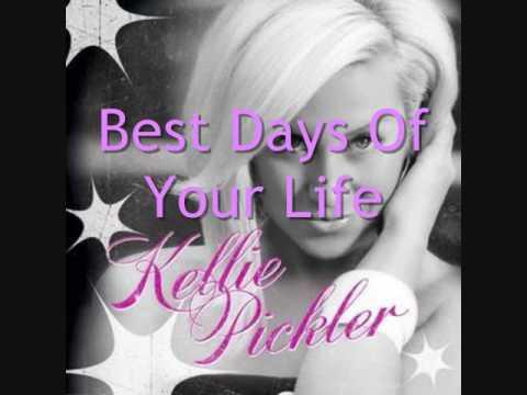 Kellie Pickler-Best Days Of Your Life