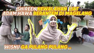 Download SHIREEN KEWALAHAN di Magelang!!! ADAM HAWA BERANTEM TERUS