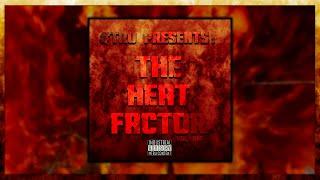 """#TRU Presents: """"The Heat Factor (Vol. 1)"""" [Full Mixtape]"""