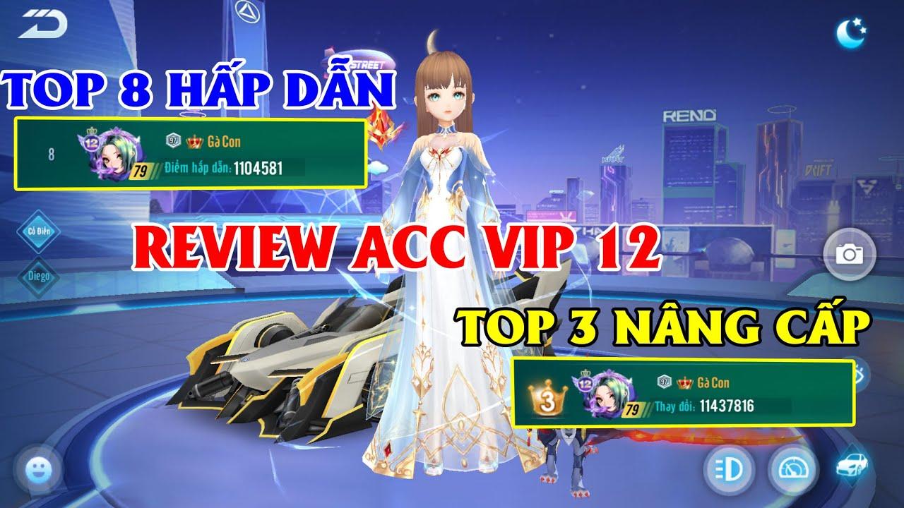 ZingSpeed Mobile | Review Acc VIP 12 - Top 8 Hấp Dẫn , Top 3 Nâng Cấp