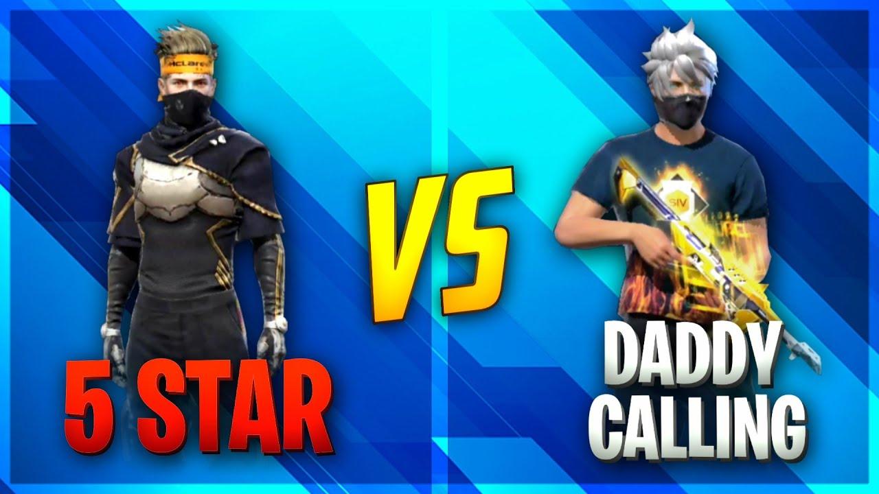 DaddyCalling vs 5 Star Gaming 🔥🔥