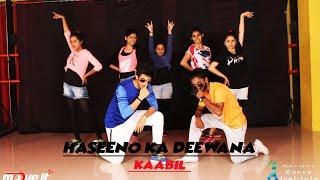 Haseeno Ka Deewana | Kaabil | Dance Choreography | By Mohit Jain's Dance Institute(MJDi)