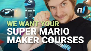 We Want YOUR Super Mario Maker Courses!