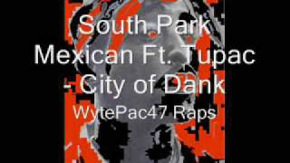 Watch South Park Mexican City Of Dank video