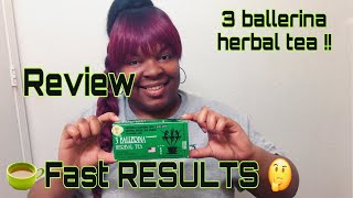 3 BALLERINA HERBAL TEA ( EXTRA STRENGTH ) REVIEW | EE4E SHOW