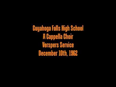 Cuyahoga Falls High School A Cappella Choir: Vespers Service 1962