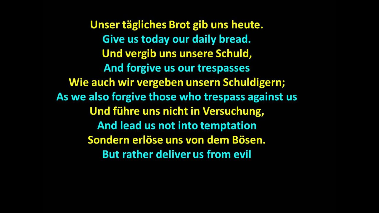 the lord u0027s prayer in german das gebet des herrn www