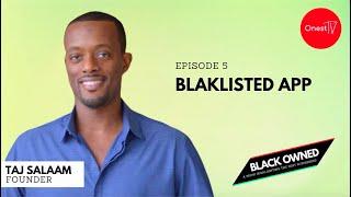 BLACK OWNED • S1 E5 • BlaklistEd App