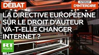 Interdit d'interdire : La directive européenne sur le droit d'auteur va-t-elle changer internet ?