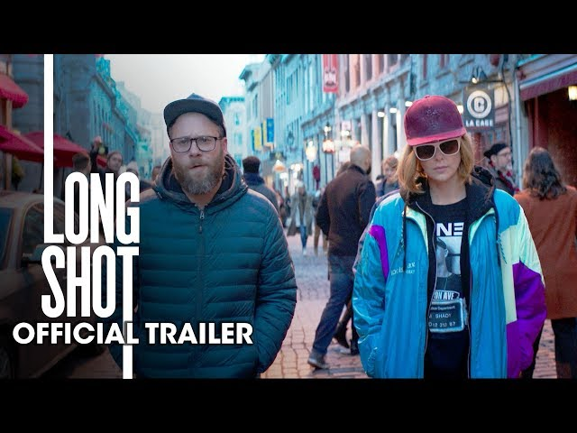 Long Shot (2019 Movie) Official Trailer - Seth Rogen, Charlize Theron