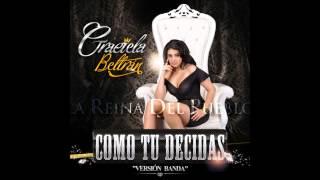 Graciela Beltran   Como Tu Decidas Version Banda)