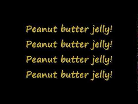 Peanut butter jelly time lyrics