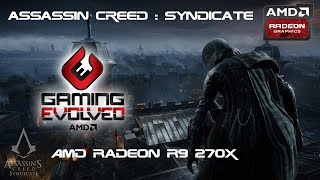 Assassins Creed Syndicate PC Gameplay [ R9 270x ] [ MID SETTING ]