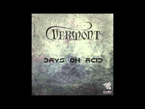 Vermont - Days on Acid (Original Mix)