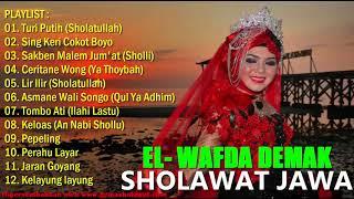 Full Sholawat Jawa Terbaik versi El Wafda Demak (Musik Islami Religi)