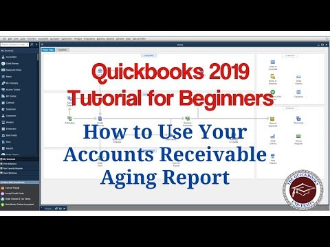 Quickbooks 2019 Tutorial For Beginners - How To Use Your Accounts Receivable Aging Report