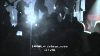 Bruthal 6 - ¨The Heretic Anthem¨ (Slipknot cover) live @ Asbury (16/07/2011)