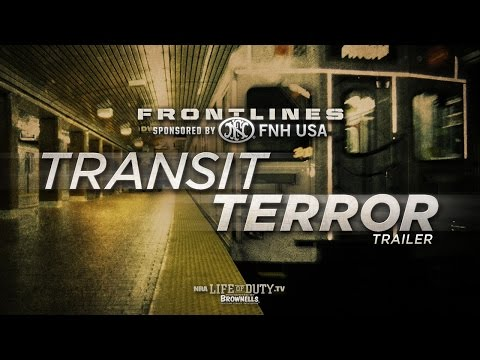 NRA Life of Duty Frontlines | Transit Terror: Trailer