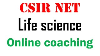CSIR NET Life science coaching