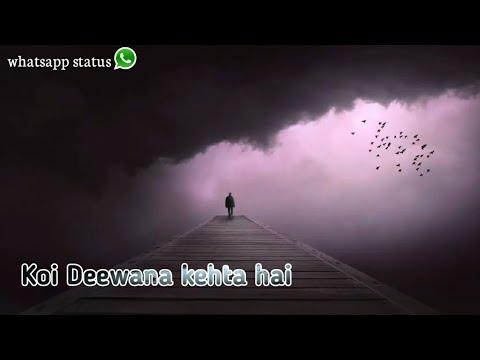 Koi Deewana kehta hai||heart touching||whatsapp status||TBB