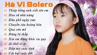 Bé Hà Vi - Bất Ngờ Với Giọng Ca Bolero ĐỘC LẠ Gây Nghiện| LK Nhạc Trữ Tình Bolero Xưa Hay Nhất